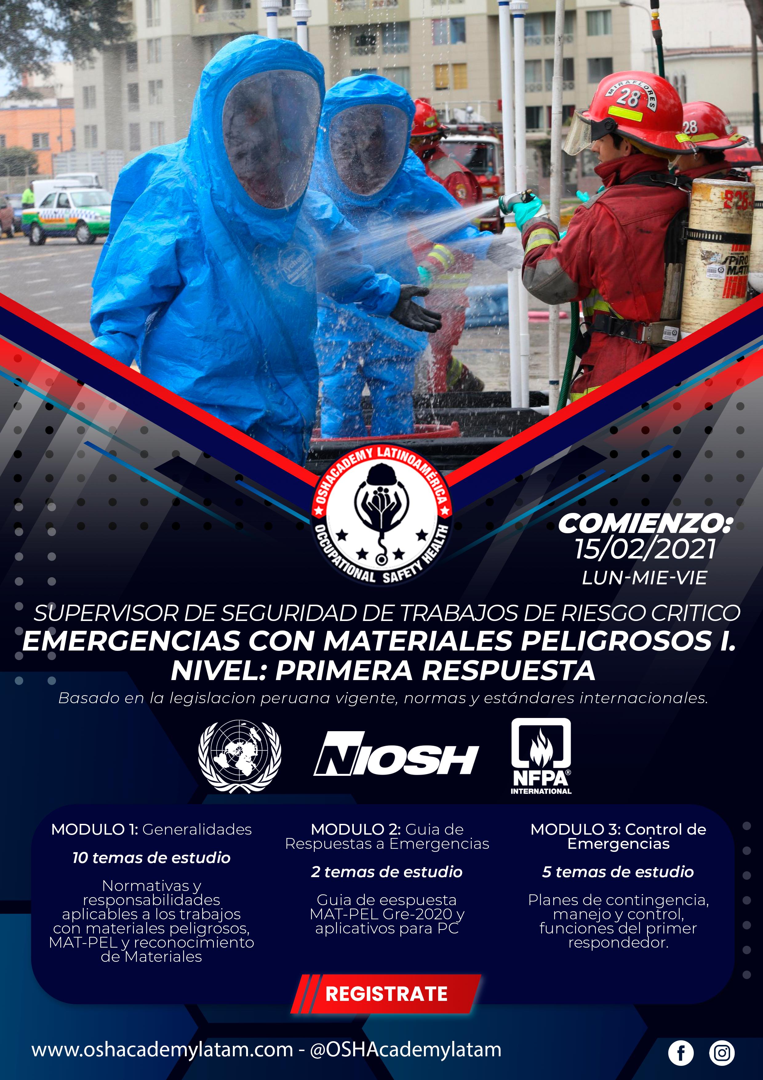 RESPUESTA Y CONTROL DE EMERGENCIAS CON MATERIALES PELIGROSOS I. NIVEL: PRIMERA RESPUESTA.